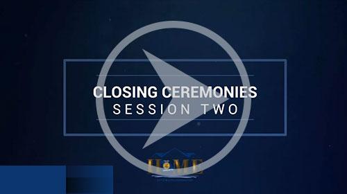 Session 2 Closing Ceremonies