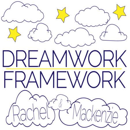 DreamworkFramework